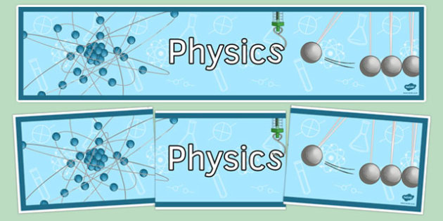 Physics Display Banner - physics, display banner, display, banner, science