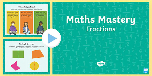 Year 1 Maths Mastery Fractions PowerPoint