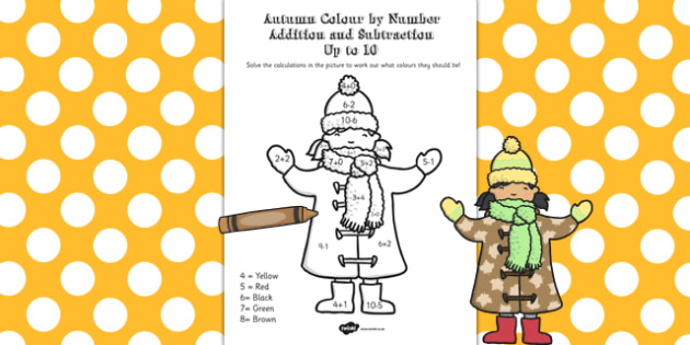 Autumn Colour by Number Addition and Subtraction Up to 10 - 10