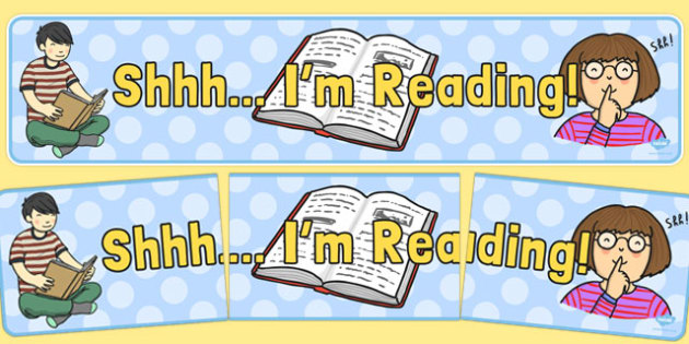 Shhh! I'm Reading Display Banner - reading, display banner, display