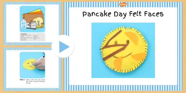 Pancake Day Felt Faces Craft Instructions PowerPoint - pancake, felt, faces, pancake day, instructions