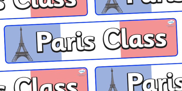 Paris Themed Classroom Display Banner - Themed banner, banner, display banner, Classroom labels, Area labels, Poster, Display, Areas