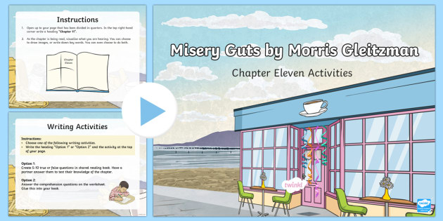 Chapter 11 Activities to Support Teaching on Misery Guts by Morris Gleitzman PowerPoint-Australia - Literacy, powerpoint, literature, australian curriculum, literature, novel study, misery guts by mor