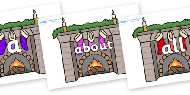100 High Frequency Words on Fireplaces - High frequency words, hfw, DfES Letters and Sounds, Letters and Sounds, display words
