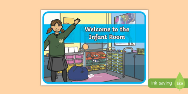 Welcome to the Infant Room Display Poster-Irish