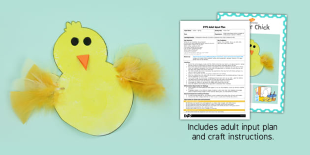 Chick Craft EYFS Adult Input Plan and Craft Pack - craft, chick, eyfs, pack