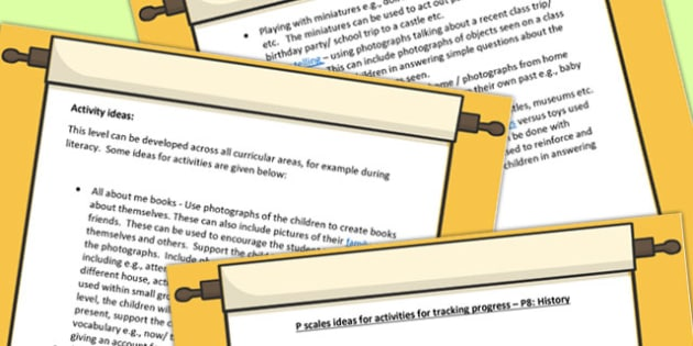 P Scales Ideas for Activities for Tracking Progress P8 History