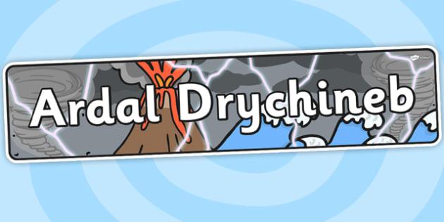 Disaster Zone Themed Banner Welsh - welsh, topic banner