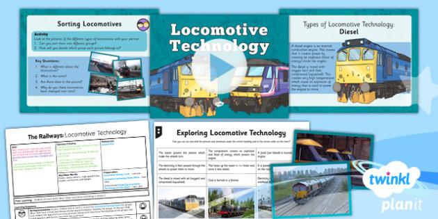 PlanIt - History LKS2 - The Railways Lesson 6: Locomotive Technology Lesson Pack