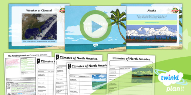 PlanIt - Geography Year 6 - The Amazing Americas Lesson 3: Comparing Climates Lesson Pack - planit, geography, North America, climate, physical, weather