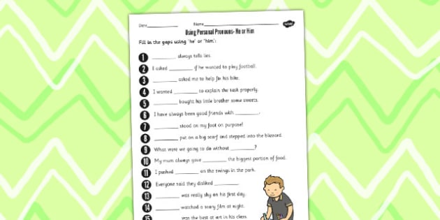 Using Personal Pronouns He or Him Worksheet - personal, pronouns