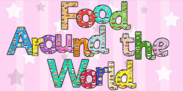 Food Around The World Display Lettering - Food, World, Lettering