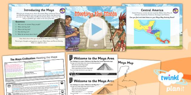 PlanIt - History UKS2 - The Maya Civilisation Lesson 1: Meeting the Maya Lesson Pack