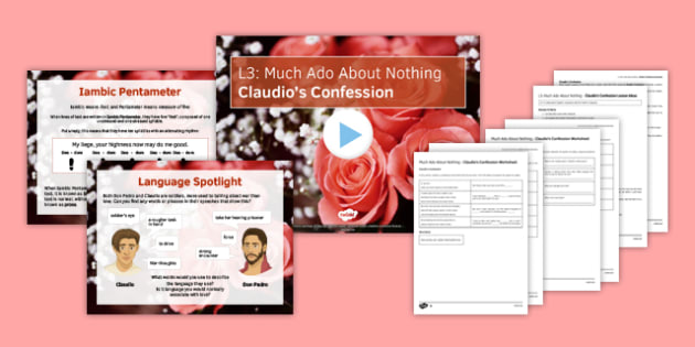 Much Ado About Nothing Lesson Pack 3: Claudio's Confession - much ado about nothing, l3, lesson pack