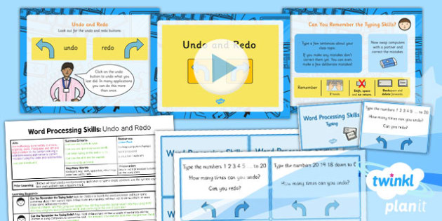 PlanIt - Computing Year 1 - Word Processing Skills Lesson 4: Undo and Redo Lesson Pack