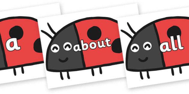 100 High Frequency Words on Ladybird to Support Teaching on What the Ladybird Heard - High frequency words, hfw, DfES Letters and Sounds, Letters and Sounds, display words