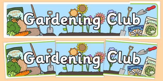 Gardening Club Display Banner - gardening club, display banner, banner for display, banner, header, header for display, header display, display header