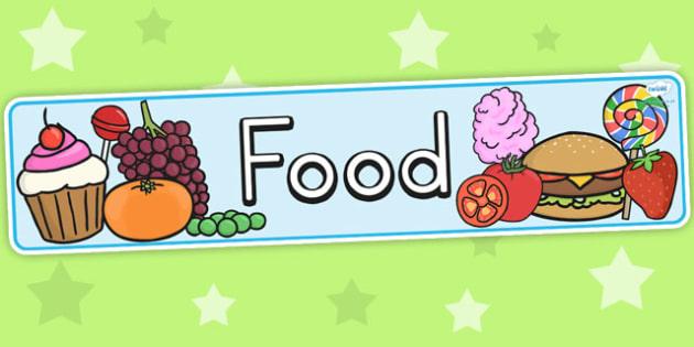 Food Display Banner - header, food display, eating, health, eat