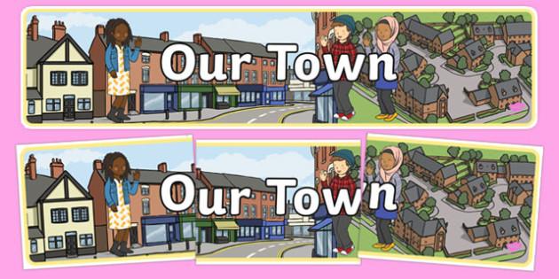 Our Town Display Banner - our town, display, banner, display banner, town, town banner, themed banner, themed header, headers, display header