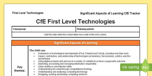Technologies Significant Aspects of Learning and Progression Framework CfE First Level Tracker-Scottish
