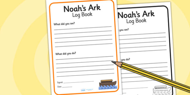 Noah's Ark Role Play Look Out Ships Log Writing Frame - Noah's ark