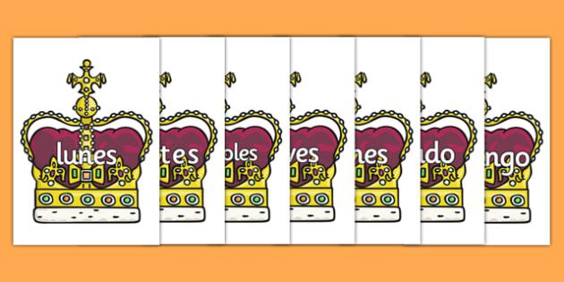 Days of the Week on Crowns Spanish - spanish, Days of the Week, Weeks poster, week, display, poster, frieze, Days, Day, Monday, Tuesday, Wednesday, Thursday, Friday, Saturday, Sunday