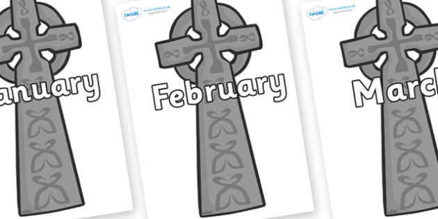 Months of the Year on Celtic Crosses - Months of the Year, Months poster, Months display, display, poster, frieze, Months, month, January, February, March, April, May, June, July, August, September