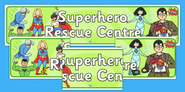 Superhero Rescue Centre Role Play Banner-superhero rescue centre, superheroes, role play, banner, role play banner, superhero banner