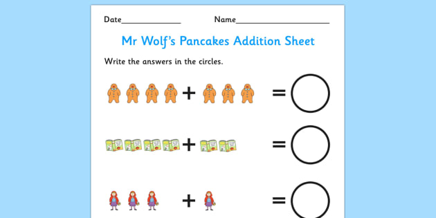 Up to 10 Addition Sheet to Support Teaching on Mr Wolf's Pancakes - adding, addition, add