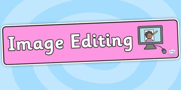 Image Editing Display Banner - image editing, display banner, banner for display, display, banner, header, header for display, display header, class display