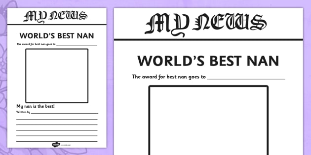 Worlds Best Nan Newspaper Writing Template - mothers day, newspapers