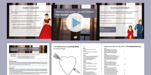 Romeo and Juliet Lesson Pack 16: The Wedding