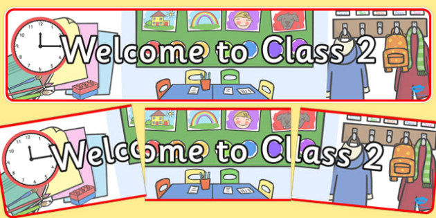 Welcome to Class 2 Display Banner - welcome, class, display, banner