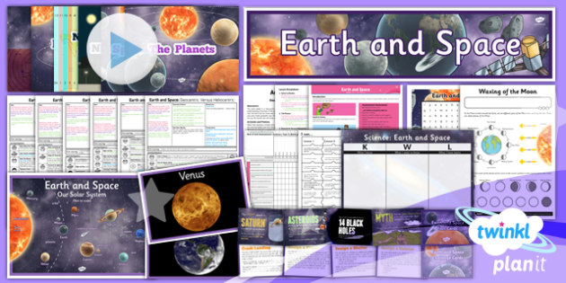 PlanIt - Science Year 5 - Earth and Space Unit Pack - planit, science