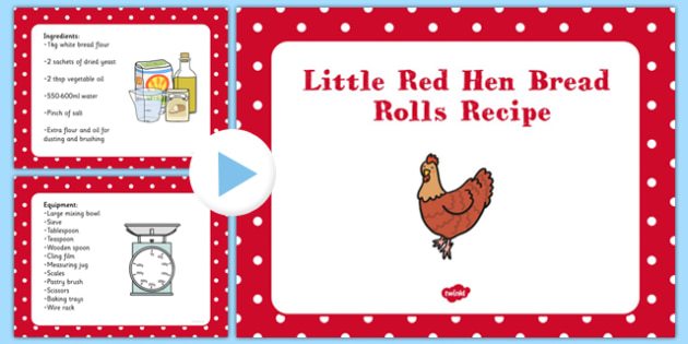 Little Red Hen Bread Rolls EYFS Recipe PowerPoint - EYFS planning, Early years activities, traditional tales, baking, food