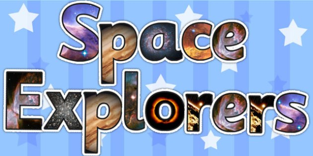 Space Explorers Photo Display Lettering - space, lettering, photo