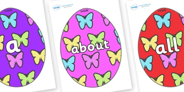 100 High Frequency Words on Easter Eggs (Butterflies) - High frequency words, hfw, DfES Letters and Sounds, Letters and Sounds, display words