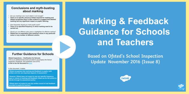 School Marking Guidance Update PowerPoint - marking, feedback, assessment, teachers, training, ofsted, staff meeting, inspection