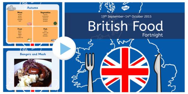 British Food Fortnight Assembly Presentation - british food fortnight
