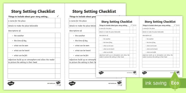 Story Setting Checklist - story setting, settings, how to set a story, writing a story setting, creative writing, story writing, writing a story, ks2