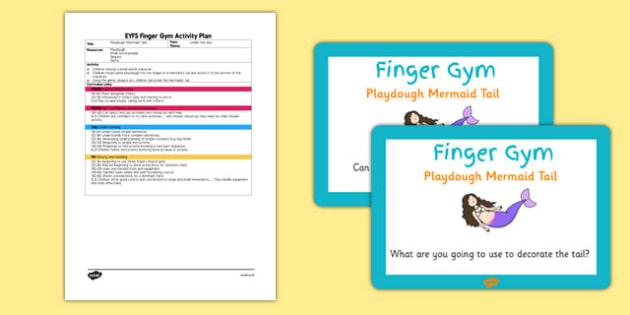 EYFS Playdough Mermaid Tail Finger Gym Plan and Prompt Card Pack - playdough, mermaid, tail, pack