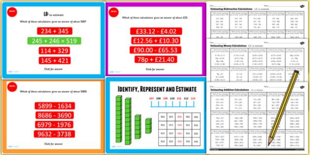 Year 4 Identify Represent Estimate Lesson Estimating Calculations