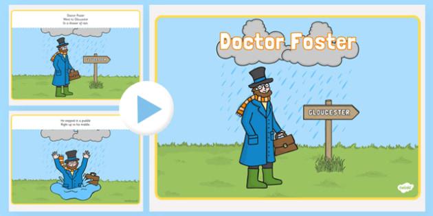 Doctor Foster PowerPoint - doctor foster, nursery rhymes, nursery rhyme powerpoint, doctor foster nursery rhyme powerpoint, doctor foster went to gloucster