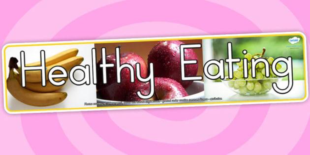 Healthy Eating Photo Display Banner - health, food, header