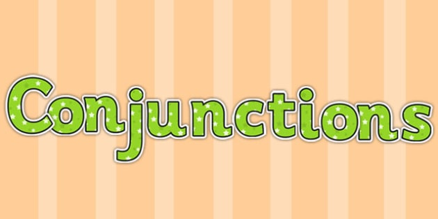 Conjunctions Display Lettering Green - Connectives, Display
