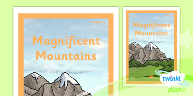 PlanIt - Geography Year 5 - Magnificent Mountains Unit Book Cover - planit, book cover, year 5, geography, magnificent mountains