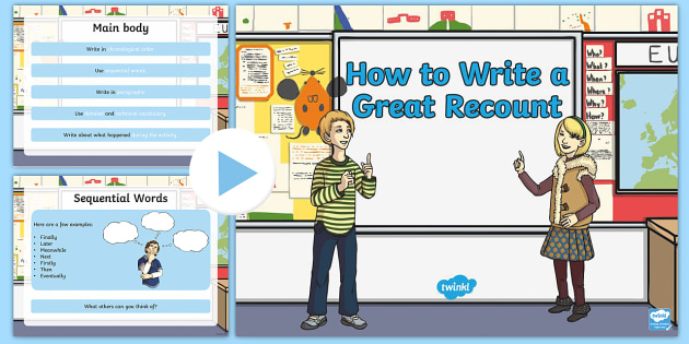 How to Write a Recount PowerPoint - how to write a recount, recounts, text types, ks2 text types, writing recounts, writing a recount, recount powerpoint