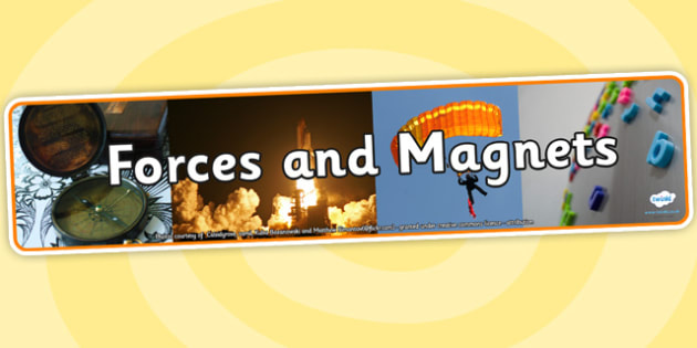 Forces and Magnets Photo Display Banner - forces, magnets, photo display banner, display banner, banner, photo banner, header, display header, photo header