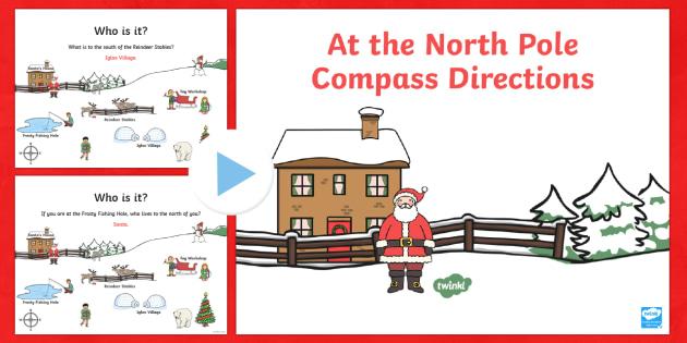 KS1 North Pole Christmas Directions PowerPoint - Christmas, Nativity, Jesus, xmas, Xmas , north, east, south, west, instructions, KS1, direction, pos