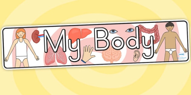 My Body Banner - my body, ourselves, feelings, emotions, body